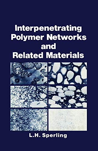 9781468438321: Interpenetrating Polymer Networks and Related Materials