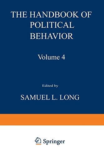 The Handbook of Political Behavior: Volume 4: Long, Samuel