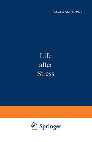 9781468441055: Life after Stress