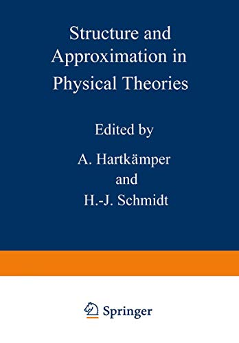 9781468441116: Structure and Approximation in Physical Theories