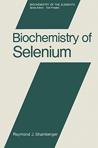 9781468443158: Biochemistry of Selenium (Biochemistry of the Elements) (Volume 2)