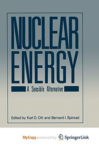 9781468445909: Nuclear Energy: A Sensible Alternative