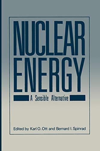 9781468445916: Nuclear Energy: A Sensible Alternative