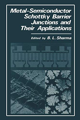 9781468446579: Metal-Semiconductor Schottky Barrier Junctions and Their Applications