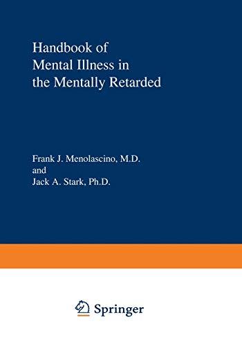 Handbook of Mental Illness in the Mentally Retarded