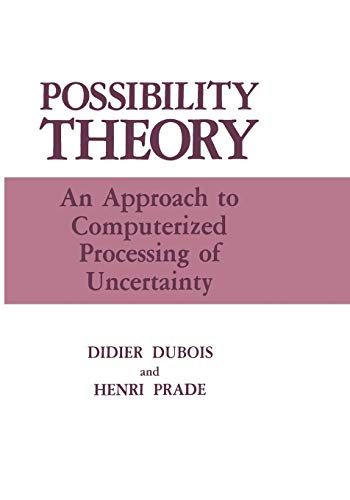9781468452891: Possibility Theory: An Approach to Computerized Processing of Uncertainty