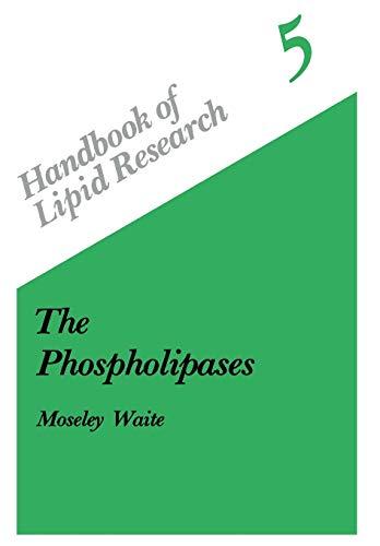 9781468453553: The Phospholipases (Handbook of Lipid Research)