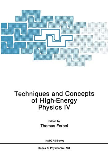 9781468454031: Techniques and Concepts of High-Energy Physics IV (Nato Science Series B:)