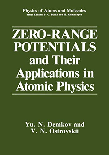 9781468454536: Zero-Range Potentials and Their Applications in Atomic Physics (Physics of Atoms and Molecules)
