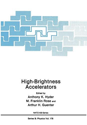 High-Brightness Accelerators: Anthony D. Hyder