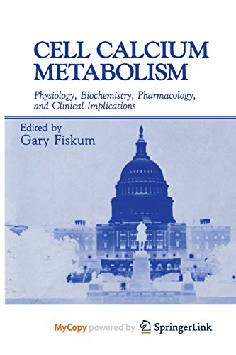 9781468455991: Cell Calcium Metabolism: Physiology, Biochemistry, Pharmacology, and Clinical Implications