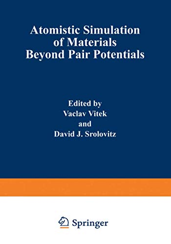 9781468457056: Atomistic Simulation of Materials: Beyond Pair Potentials