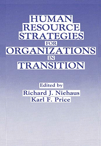 9781468457599: Human Resource Strategies for Organizations in Transition