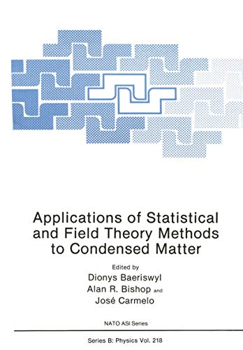 Applications of Statistical and Field Theory Methods to Condensed Matter (Nato Science Series B:): ...