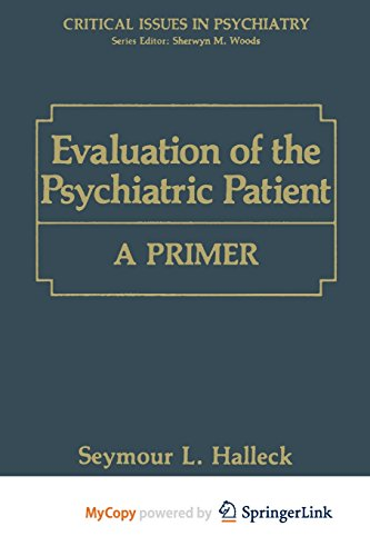 9781468458817: Evaluation of the Psychiatric Patient: A Primer