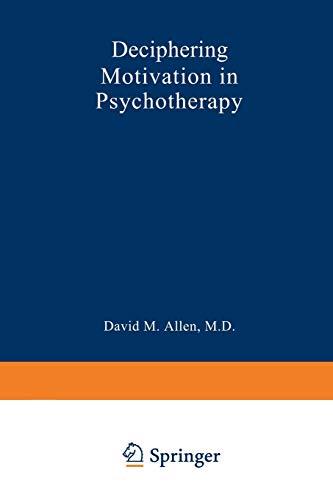 Deciphering Motivation in Psychotherapy: David Mark Allen