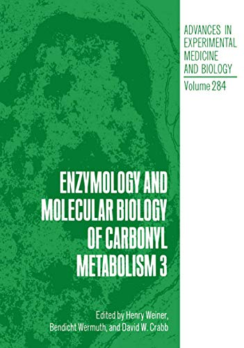 9781468459036: Enzymology and Molecular Biology of Carbonyl Metabolism 3 (Advances in Experimental Medicine and Biology)