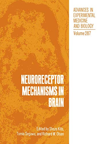 9781468459098: Neuroreceptor Mechanisms in Brain (Advances in Experimental Medicine and Biology)