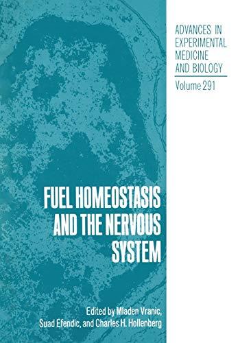 Fuel Homeostasis and the Nervous System: MLADEN VRANIC