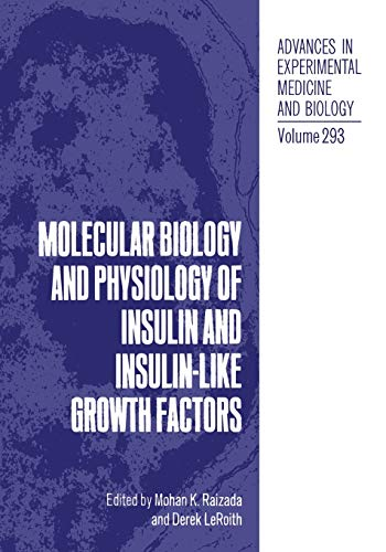 9781468459517: Molecular Biology and Physiology of Insulin and Insulin-Like Growth Factors (Advances in Experimental Medicine and Biology)