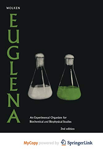 9781468460582: Euglena: An Experimental Organism for Biochemical and Biophysical Studies