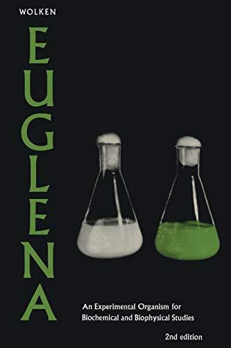 9781468460599: Euglena: An Experimental Organism for Biochemical and Biophysical Studies