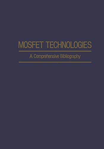 9781468461220: Mosfet Technologies: A Comprehensive Bibliography (IFI Data Base Library)