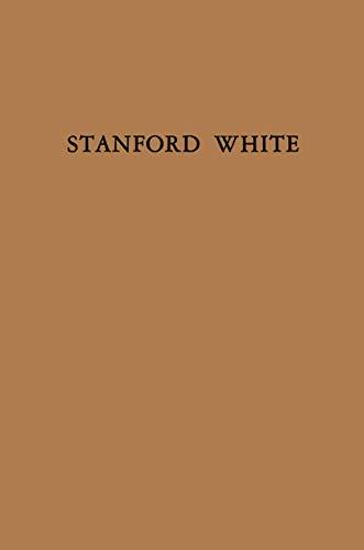 9781468462241: Stanford White
