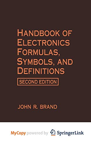 9781468464924: Handbook of Electronics Formulas, Symbols, and Definitions