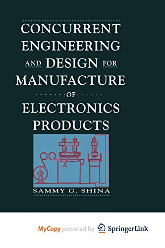 9781468465198: Concurrent Engineering and Design for Manufacture of Electronics Products