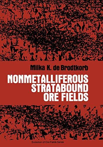 Nonmetalliferous Stratabound Ore Fields: M. D. De Brodtkorb