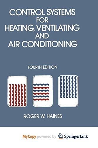 9781468465945: Control Systems for Heating, Ventilating and Air Conditioning
