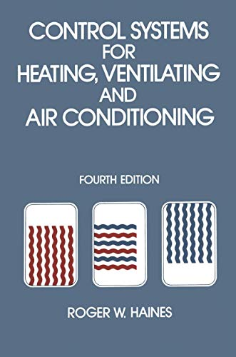 9781468465952: Control Systems for Heating, Ventilating and Air Conditioning