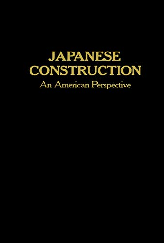 Japanese Construction: An American Perspective: S. M. Levy