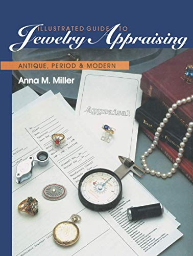 9781468466737: Illustrated Guide to Jewelry Appraising: Antique, Period, and Modern