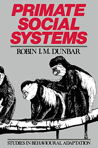 9781468466966: Primate Social Systems (Studies in Behavioural Adaptation)