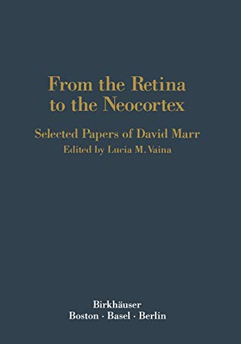 9781468467772: From the Retina to the Neocortex: Selected Papers of David Marr