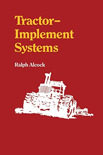 Tractor-Implement Systems: Ralph Alcock