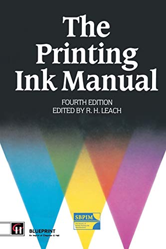 The Printing Ink Manual: 4th edition (Paperback): Robert Leach