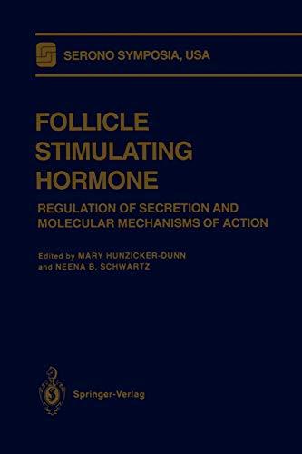 9781468471052: Follicle Stimulating Hormone: Regulation of Secretion and Molecular Mechanisms of Action (Serono Symposia USA)