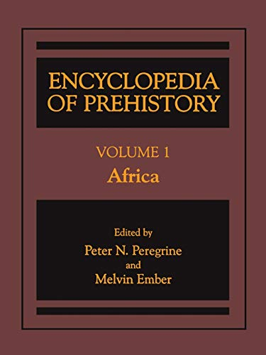 9781468471281: Encyclopedia of Prehistory: Volume 1: Africa