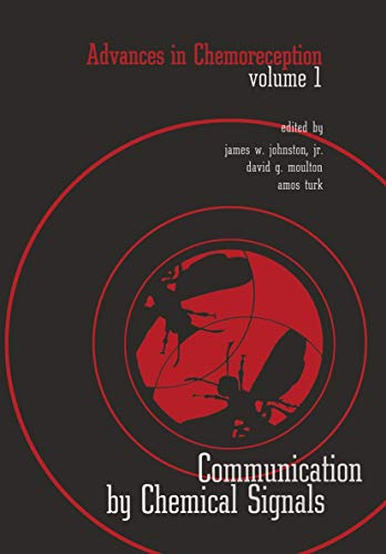 9781468471571: Advances in Chemoreception: Volume I Communication By Chemical Signals