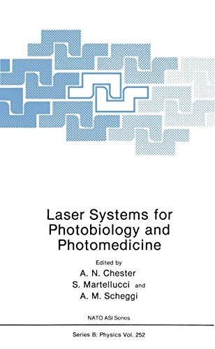 9781468472899: Laser Systems for Photobiology and Photomedicine (Nato Science Series B:)