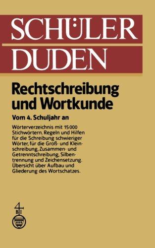 9781468473858: Schüler Duden: Rechtschreibung und Wortkunde (Duden für den Schüler)