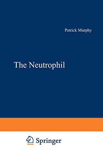 9781468474206: The Neutrophil