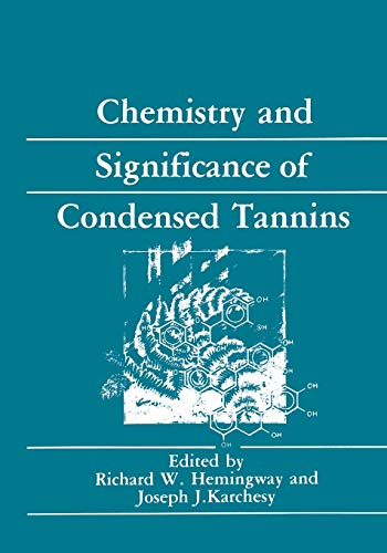 9781468475135: Chemistry and Significance of Condensed Tannins
