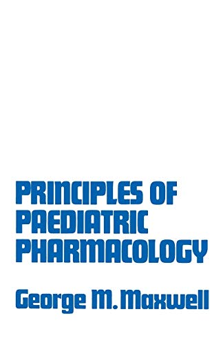 9781468475463: Principles of Paediatric Pharmacology