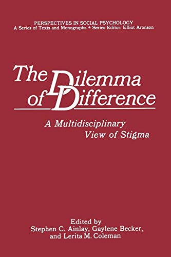 9781468475708: The Dilemma of Difference: A Multidisciplinary View of Stigma (Perspectives in Social Psychology)