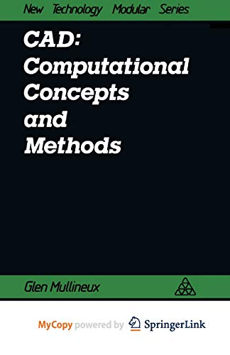 9781468476958: CAD: Computational Concepts and Methods : computational concepts and methods