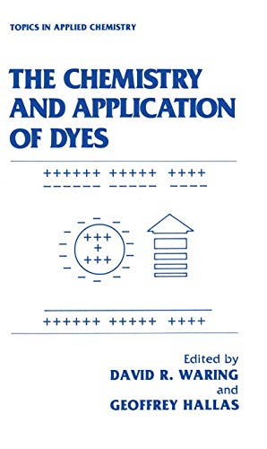 9781468477177: The Chemistry and Application of Dyes (Topics in Applied Chemistry)